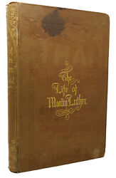 Gustav Konig The Life Of Martin Luther The German Reformer In Fifty Pictures 1s