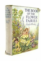 The Book Of The Flower Fairies - Barker, Cicely Mary. Illus. By Barker, Cicely