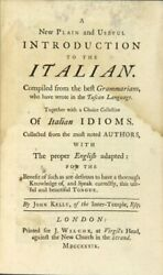 John Kelly / New Plan And Useful Introduction To The Italian Compiled 1st 1739