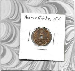 Amherstdale Wv West Virginia Coal Scrip Token - Payable In Cash 5 - Orco