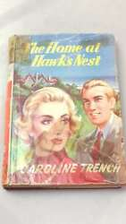 The Home At Hawkand039s Nest By Trench Caroline Hardcover 1957-01-01 Good