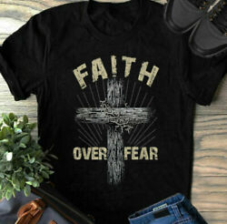 Jesus Christ Cross Faith Over Fear Quote Saying Christian T-shirt