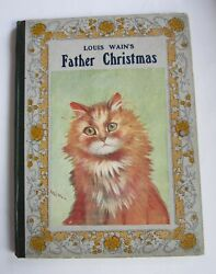 Louis Wainand039s Father Christmas. Illus. By Wain Louis