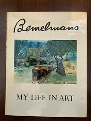 Ludwig Bemelmans My Life In Art Hbdj 34 Pages In Full Color And 28 Black And White