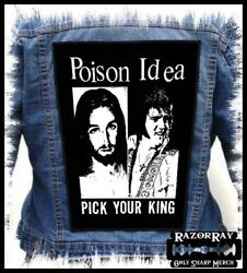 Poison Idea - Pick Your King === Backpatch Back Patch / Septic Death Discharge