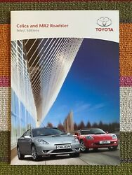Toyota Celica And Mr2 Roadster Select Editions Uk Sales Brochure 2006