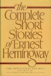 The Complete Short Stories Of Ernest Hemingway, The Finca Vigia Edition By Er…