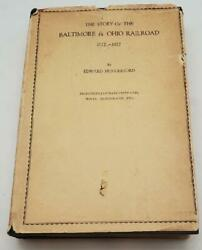 1st Ed The Story Of The Baltimore And Ohio Railroad Bando 1827-1927 Books X 2 Hb/dj