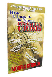 Morris Cerullo How To Prosper In The Current Financial Crisis 1st Edition 1st P