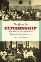 The Quest For Citizenship African American And Native American Education In…