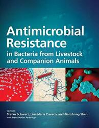 Antimicrobial Resistance In Bacteria From Livestock And Companion Animals As…