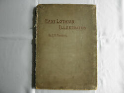 East Lothian Illustrated 1892 By T B Blacklock 32 Lithograph Drawings Scotland