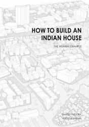 How To Build An Indian House By Sameep Padora 9789462085534 | Brand New