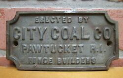 City Coal Co Pawtucket Ri Fence Builder Antique Cast Iron Ad Nameplate Sign