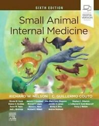 Small Animal Internal Medicine By C. Guillermo Couto And Richard W. Nelson...