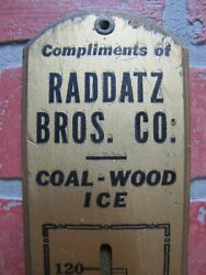 Raddatz Bros Co Summit Ill Coal Wood Ice Old Wooden Advertising Thermometer Sign