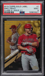 2019 Topps Gold Label Class 3 Gold Mike Trout 1/1 1 Psa 9 Mint