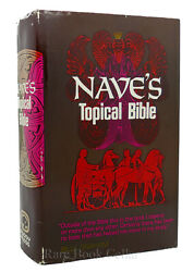 Orville J. Nave Nave's Topical Bible A Digest Of The Holy Scriptures Revised E