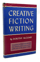 Dorothy Mccleary Creative Fiction Writing 1st Edition 1st Printing