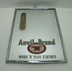 Anvil Brand Work N Play Clothes Old Rog Advertising Mirror Sign Thermometer Usa