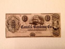 100 1840's Canal And Banking Co. Of New Orleans, Louisiana Uncirculated Unc