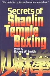 The Secrets Of Shaolin Temple Boxing A Text For Instructors And Students,rober