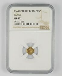Ms63 1864 Round Liberty Gold 25 Cents - Bg-866 - Graded Ngc 1060