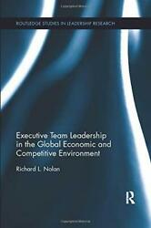 Executive Team Leadership In The Global Economic And Competitive Environment Ro