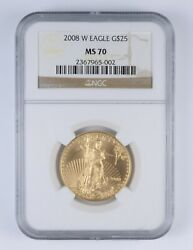 Ms70 2008-w 25 American Gold Eagle - 1/2 Oz .999 Fine Gold - Graded Ngc 2360