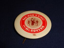 1972 DAD MOM amp; KIDS FOR GEORGE McGOVERN PIN BACK BUTTON #305 $8.99