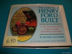 The Cars That Henry Ford Built- Beverly Rae Kimes 1st Ed Signed And Inscribed 1978