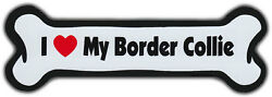 Dog Bone Magnet: I LOVE MY BORDER COLLIE Dogs Doggy Puppy Car Automobile