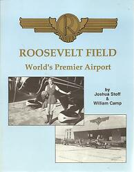 Roosevelt Field World's Premier Airport By Joshua Stoff And William Camp