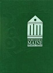 College Yearbook Northern Maine Technical College Presque Isle Maine Me 2002