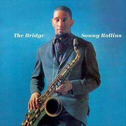 SONNY ROLLINS THE BRIDGE NEW CD