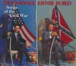 Tennessee Ernie Ford - Songs Of The Civil War New Cd
