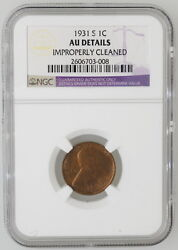 1931 S .01 Lincoln Wheat Cent Ngc Certified Au Details Coin