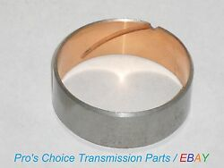 Bronze Pump Body Bushing--fits Ford C-6 Transmissions---all Years Makes Models