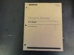 Caterpillar Cat A13 Auger Ownerand039s Service And Parts Manual