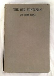 Siegfried Sassoon - The Old Huntsman - 1st/1st 1917 In Original Dust Jacket