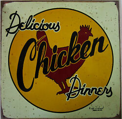 Delicious Chicken Dinnery RusticVintage Mummert Metal Sign