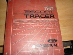1991 FORD ESCORT MERCURY TRACER FACTORY SHOP MANUAL