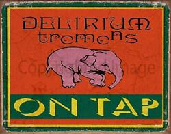 Delirium Tremens Lager Beer On Tap Pub Bar Metal Tin Sign Poster Wall Plaque