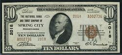 Fr1801-2 10 Type 2 The Nb And Trust Co Spring City Pa 2018 Natand039l Note Au Bt7698