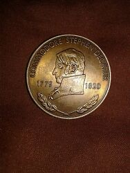 Commodore Stephen Decatur 1779 - 1820 Transfer Bouse A Decatur Illinois Medal