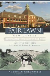 Fair Lawn New Jersey Historic Tales From Settlement To Suburb [nj]