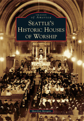 Seattleand039s Historic Houses Of Worship [images Of America] [wa]