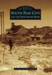 South Pass City And The Sweetwater Mines - Lane Jon/ Layman Susan - New Paperb
