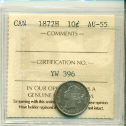 Iccs Can 1872h 10 Cents Au-55 Certification No. Yw 396