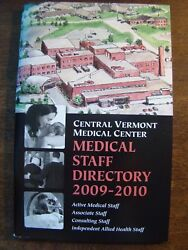 Central Vermont Medical Center Medical Staff Directory 2009-2010